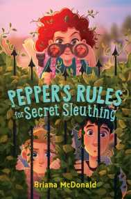 peppers-rules-for-secret-sleuthing-9781534453432_hr